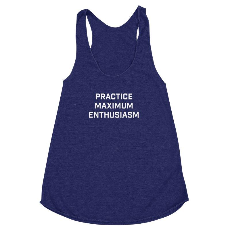 practice maximum enthusiasm Women's Racerback Triblend Tank by Semi-Rad's Artist Shop