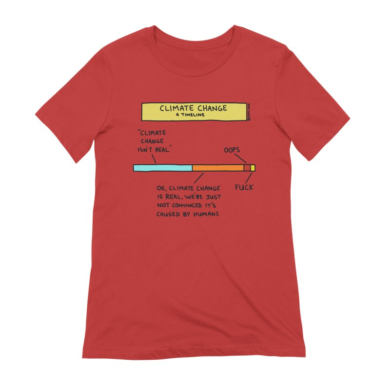 Climate Change: A Timeline Women's Extra Soft T-Shirt by Semi-Rad's Artist Shop