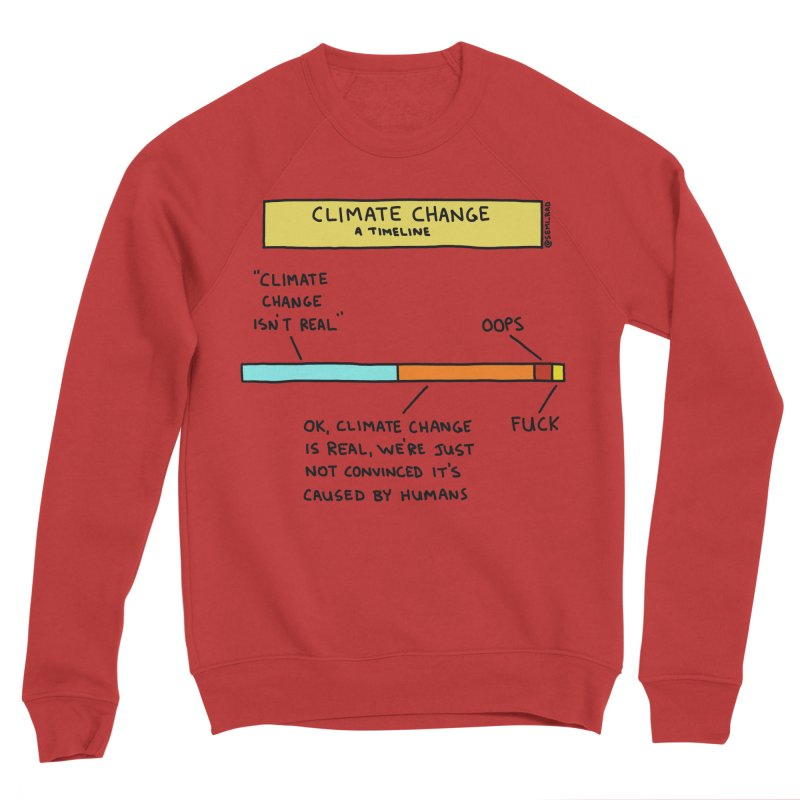 Climate Change: A Timeline Women's Sponge Fleece Sweatshirt by Semi-Rad's Artist Shop