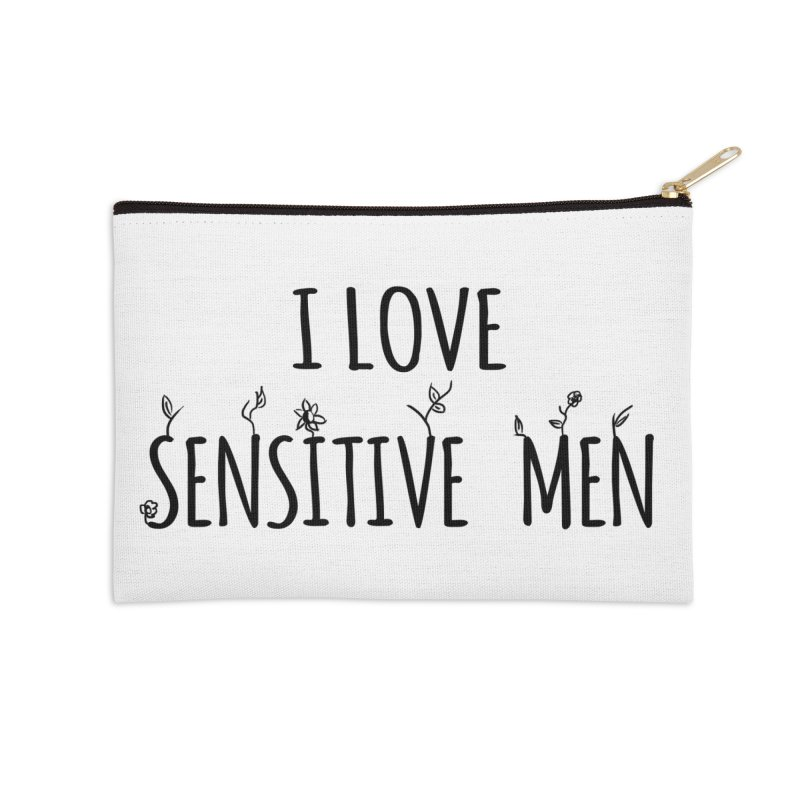 I Love Sensitive Men (Black) Accessories Zip Pouch by sensitivemen's Artist Shop