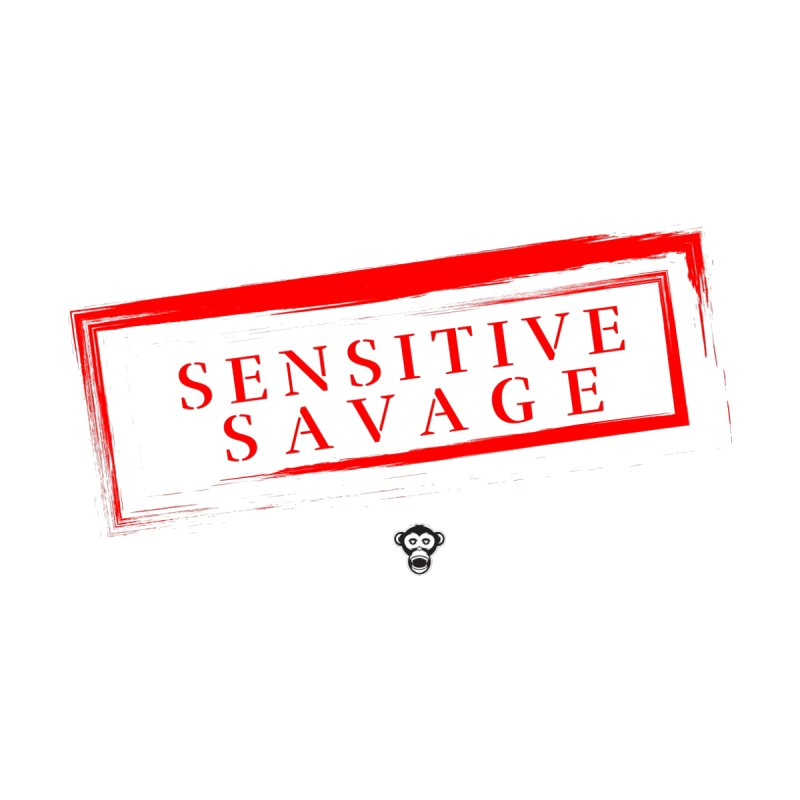 Sensitive Material Tee by Sensitive Savage's Artist Shop