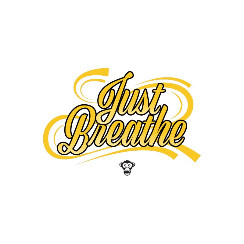 Just Breathe Tee by Sensitive Savage's Artist Shop