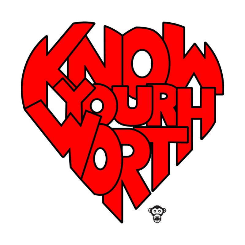 Know Your Worth Tee by Sensitive Savage's Artist Shop