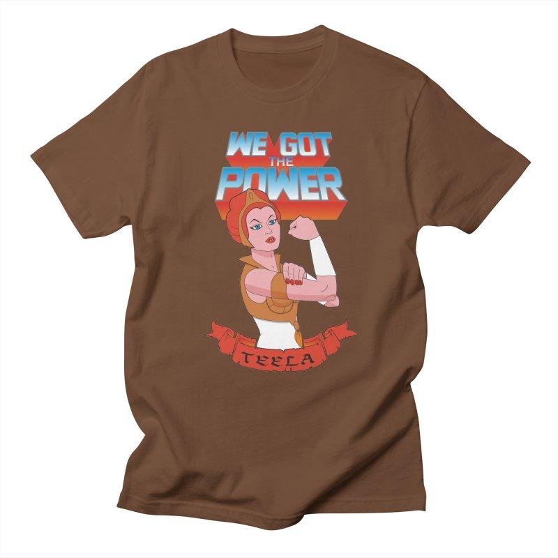 We got the power Women's Unisex T-Shirt by seronores's Artist Shop