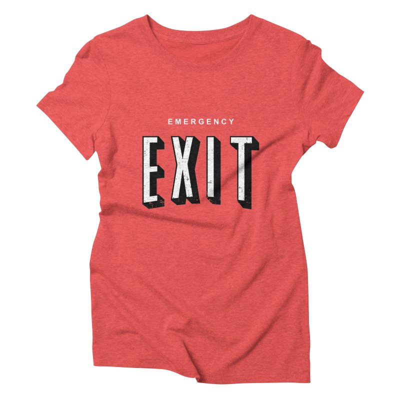 emergency exit Women's Triblend T-Shirt by seronores's Artist Shop