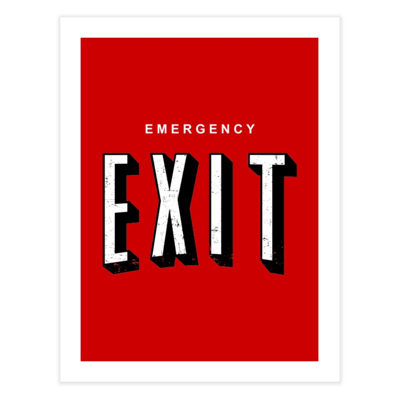 emergency exit Home Fine Art Print by seronores's Artist Shop