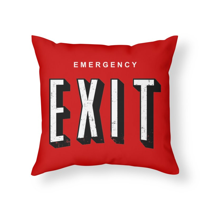 emergency exit Home Throw Pillow by seronores's Artist Shop