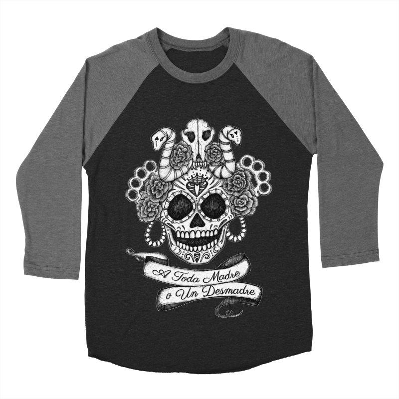 A Toda Madre Men's Baseball Triblend Longsleeve T-Shirt by serpenthes's Artist Shop