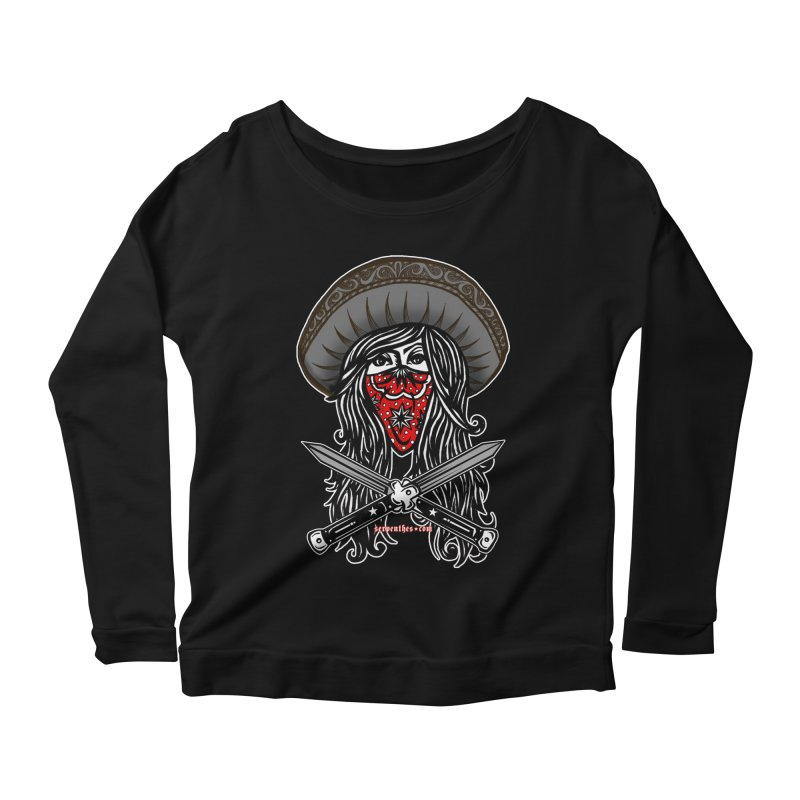 LA BANDIDA OG Women's Scoop Neck Longsleeve T-Shirt by serpenthes's Artist Shop
