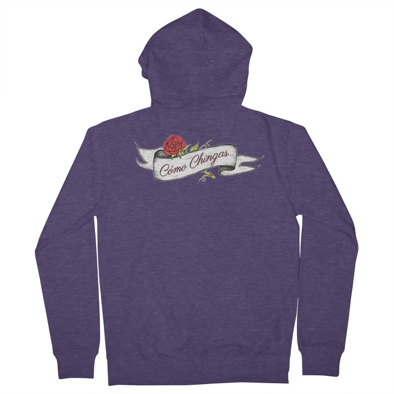 Cómo Chingas... Men's French Terry Zip-Up Hoody by serpenthes's Artist Shop