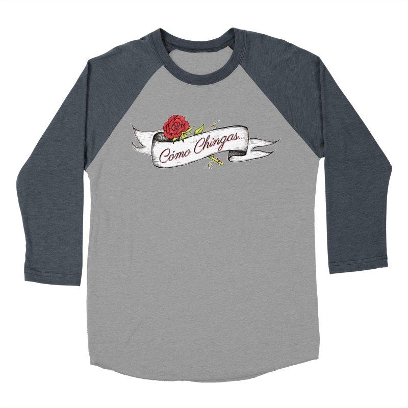 Cómo Chingas... Men's Baseball Triblend Longsleeve T-Shirt by serpenthes's Artist Shop