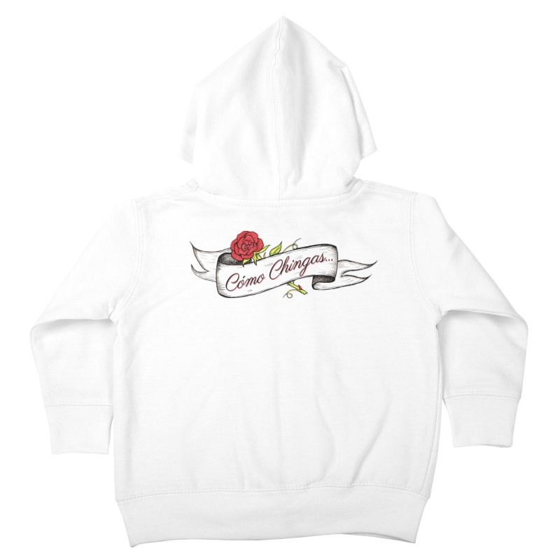 Cómo Chingas... Kids Toddler Zip-Up Hoody by serpenthes's Artist Shop
