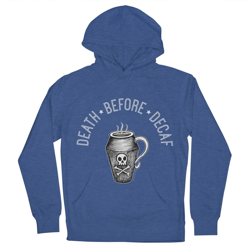 DEATH before Decaf Women's Pullover Hoody by serpenthes's Artist Shop