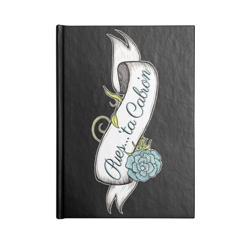 Pues...'ta Cabron Accessories Notebook by serpenthes's Artist Shop