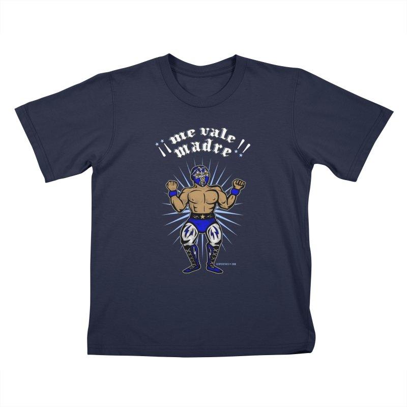 Me Vale Madre! Luchador Kids T-Shirt by serpenthes's Artist Shop