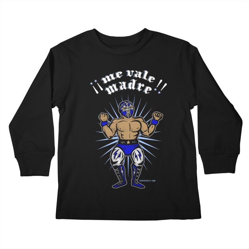 Me Vale Madre! Luchador Kids Longsleeve T-Shirt by serpenthes's Artist Shop