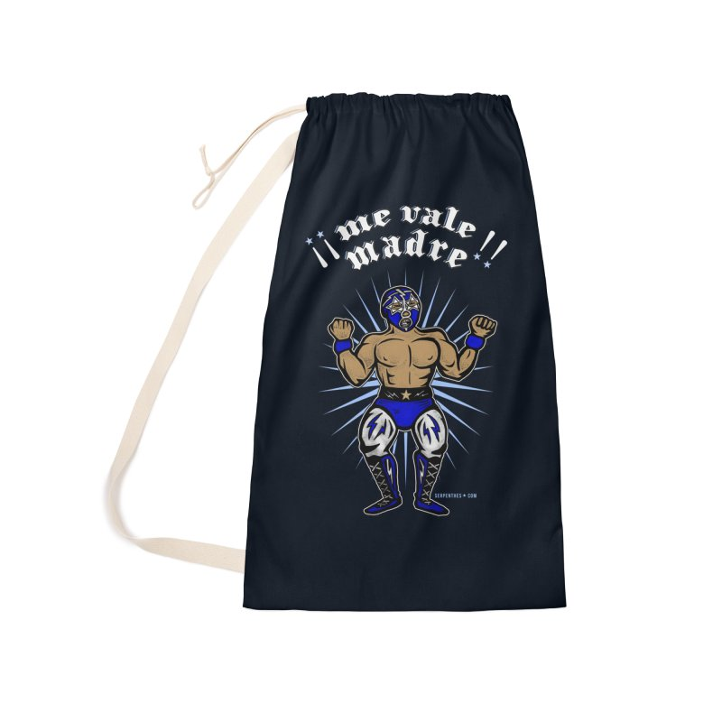 Me Vale Madre! Luchador Accessories Laundry Bag Bag by serpenthes's Artist Shop