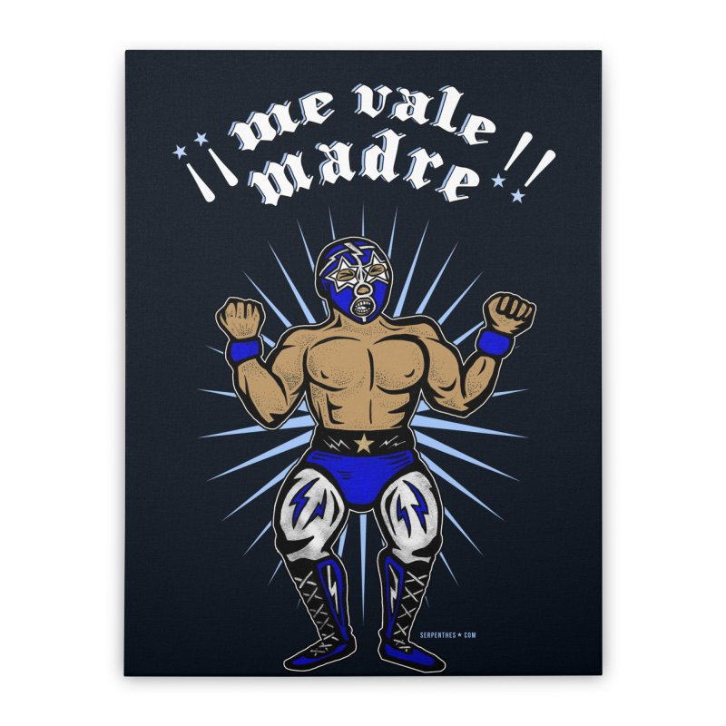 Me Vale Madre! Luchador Home Stretched Canvas by serpenthes's Artist Shop