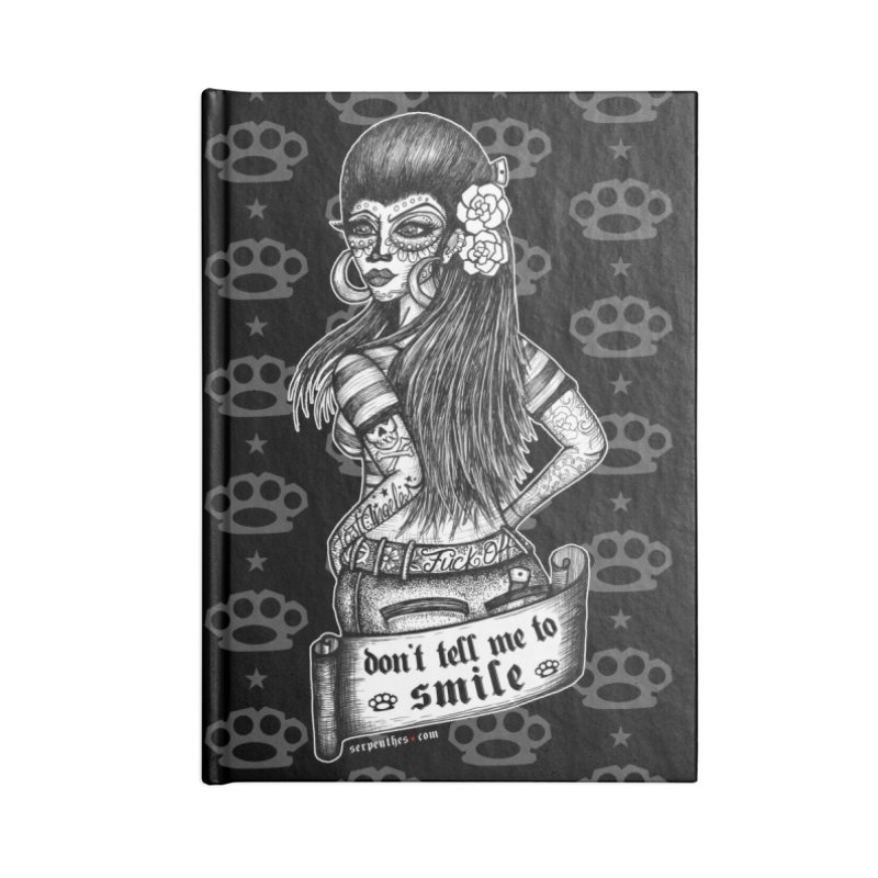 Don't Tell Me To Smile Accessories Lined Journal Notebook by serpenthes's Artist Shop