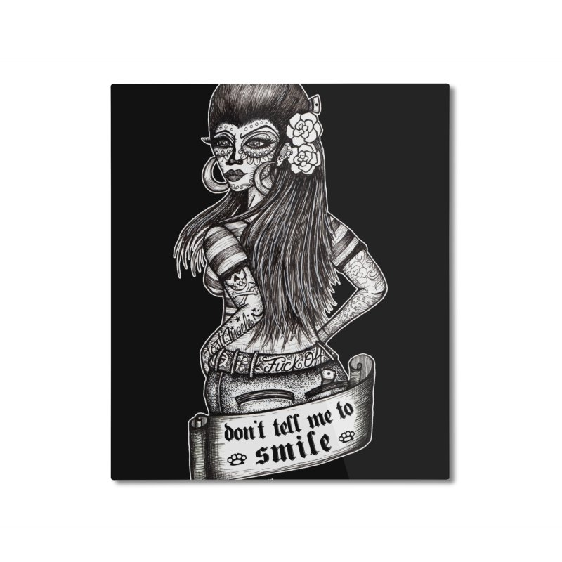 Don't Tell Me To Smile Home Mounted Aluminum Print by serpenthes's Artist Shop