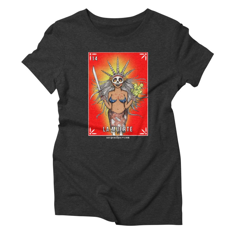 Lotería Serpenthes : Card No. 14 : La Muerte Women's Triblend T-Shirt by serpenthes's Artist Shop