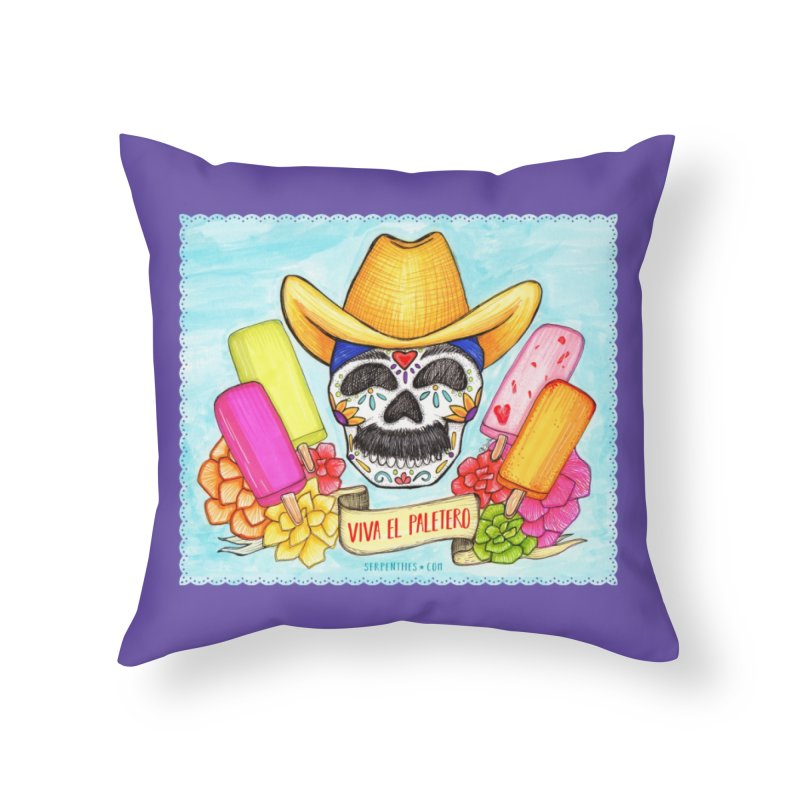 VIVA EL PALETERO Home Throw Pillow by serpenthes's Artist Shop