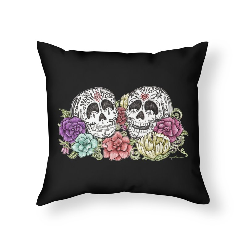 I Hate Everyone But You Home Throw Pillow by serpenthes's Artist Shop