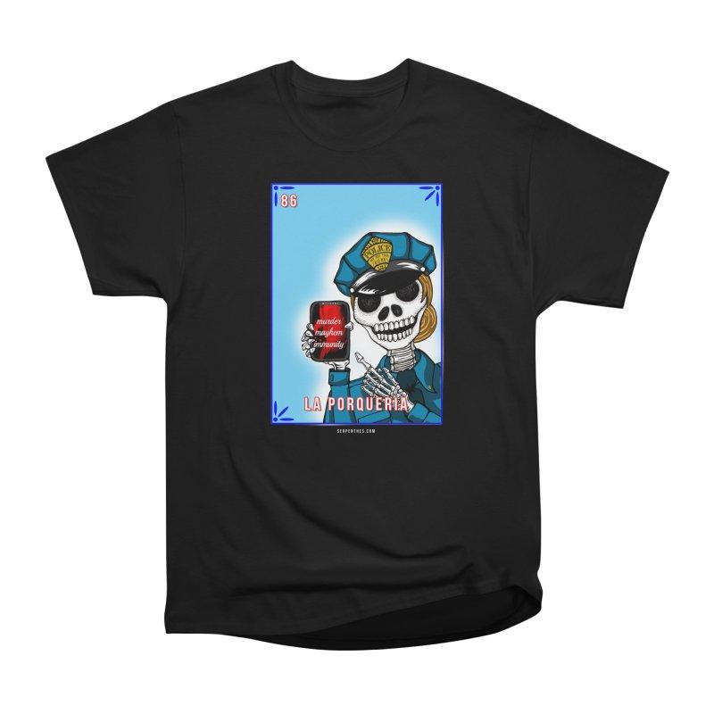 86 LA PORQUERIA / 86 THE POLICE Women's Heavyweight Unisex T-Shirt by serpenthes's Artist Shop