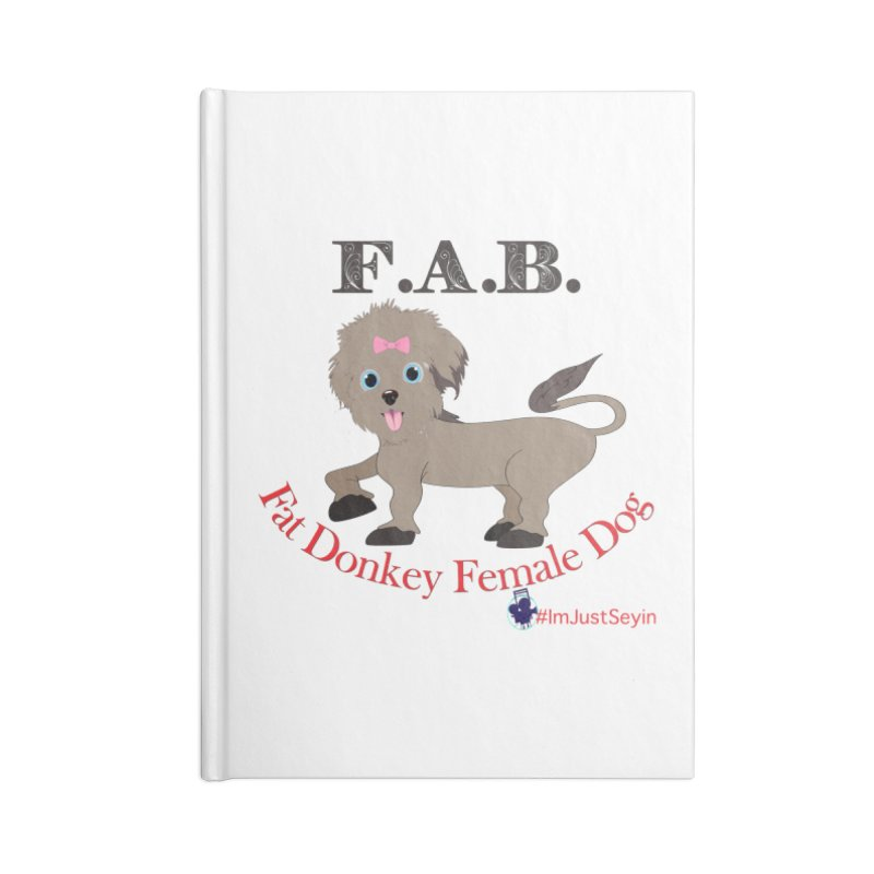 FAB Accessories Blank Journal Notebook by I'm Just Seyin' Shoppe