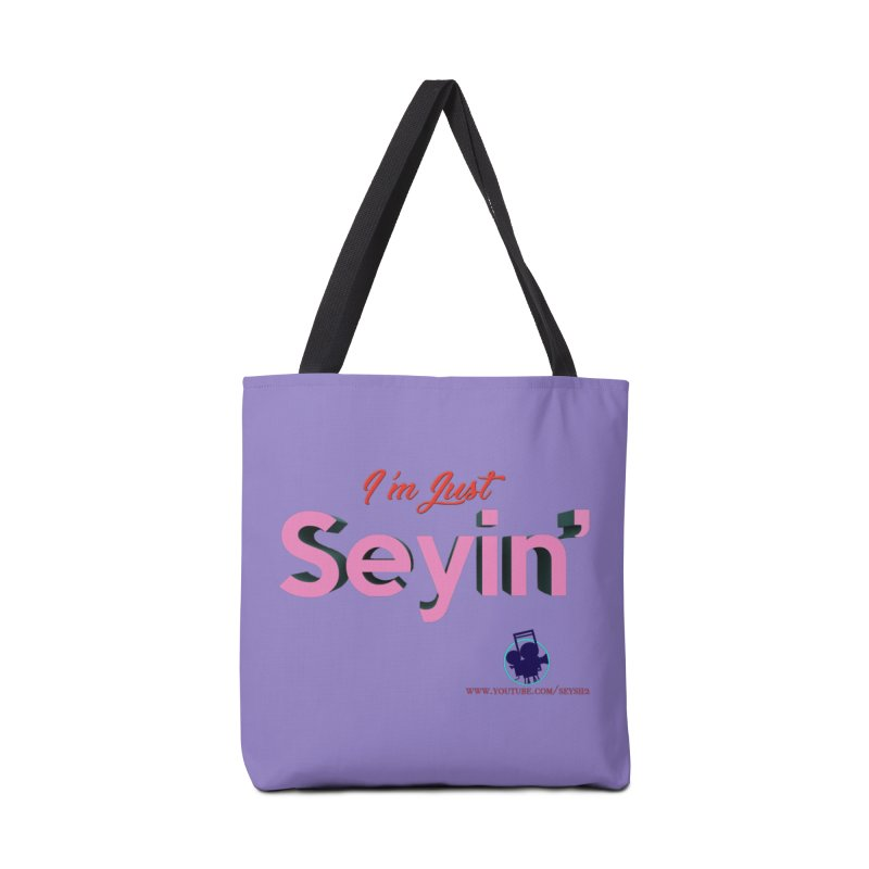 I'm Just Seyin' Accessories Tote Bag Bag by I'm Just Seyin' Shoppe