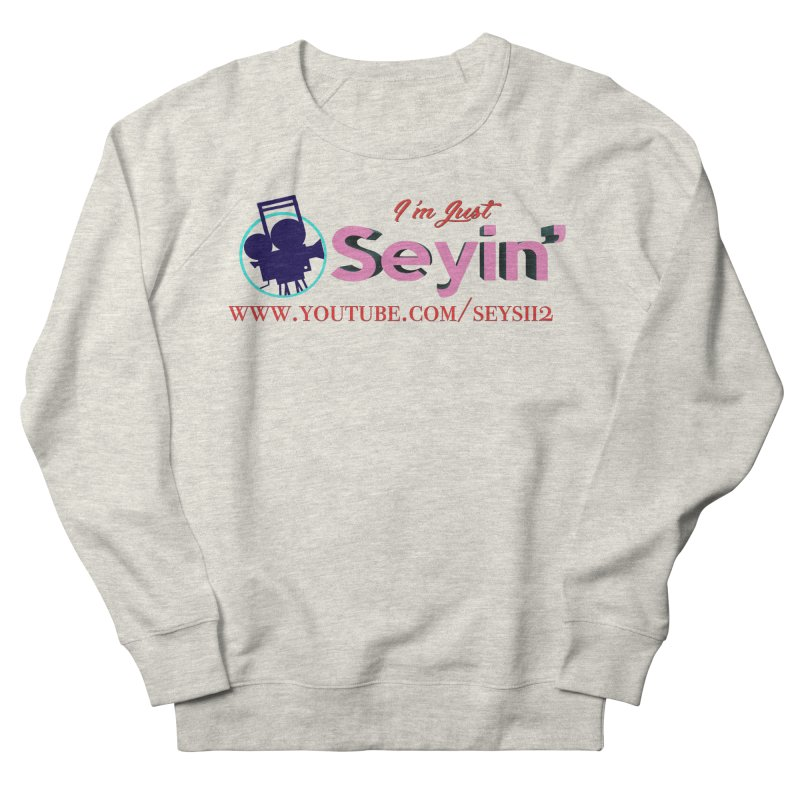 Youtube Men's French Terry Sweatshirt by I'm Just Seyin' Shoppe