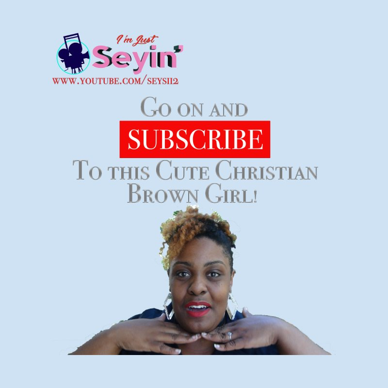 Subscribe by I'm Just Seyin' Shoppe