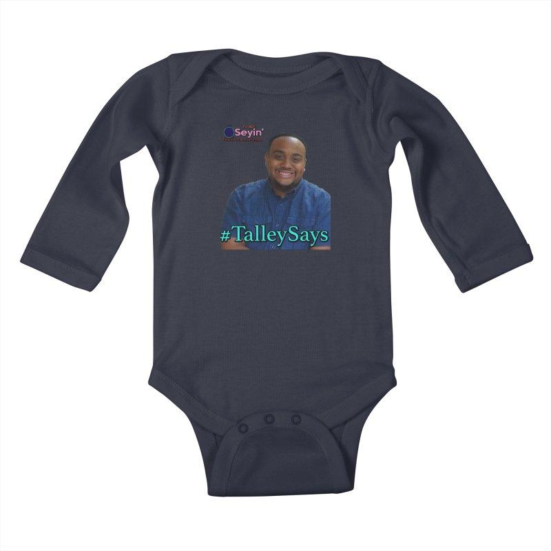 Talley Says Kids Baby Longsleeve Bodysuit by I'm Just Seyin' Shoppe