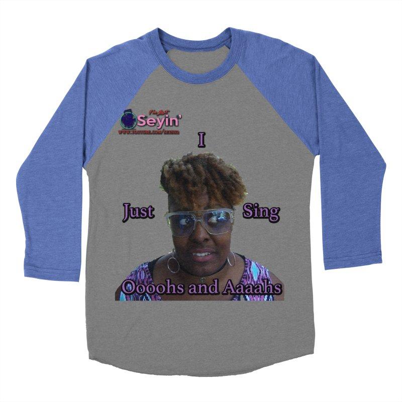 Oooohs and Aaaahs Men's Baseball Triblend Longsleeve T-Shirt by I'm Just Seyin' Shoppe