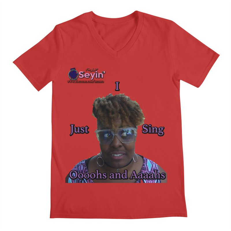 Oooohs and Aaaahs Men's Regular V-Neck by I'm Just Seyin' Shoppe