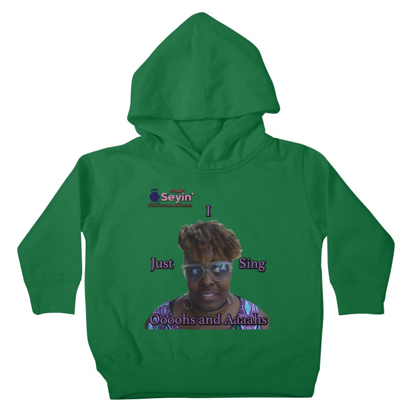 Oooohs and Aaaahs Kids Toddler Pullover Hoody by I'm Just Seyin' Shoppe