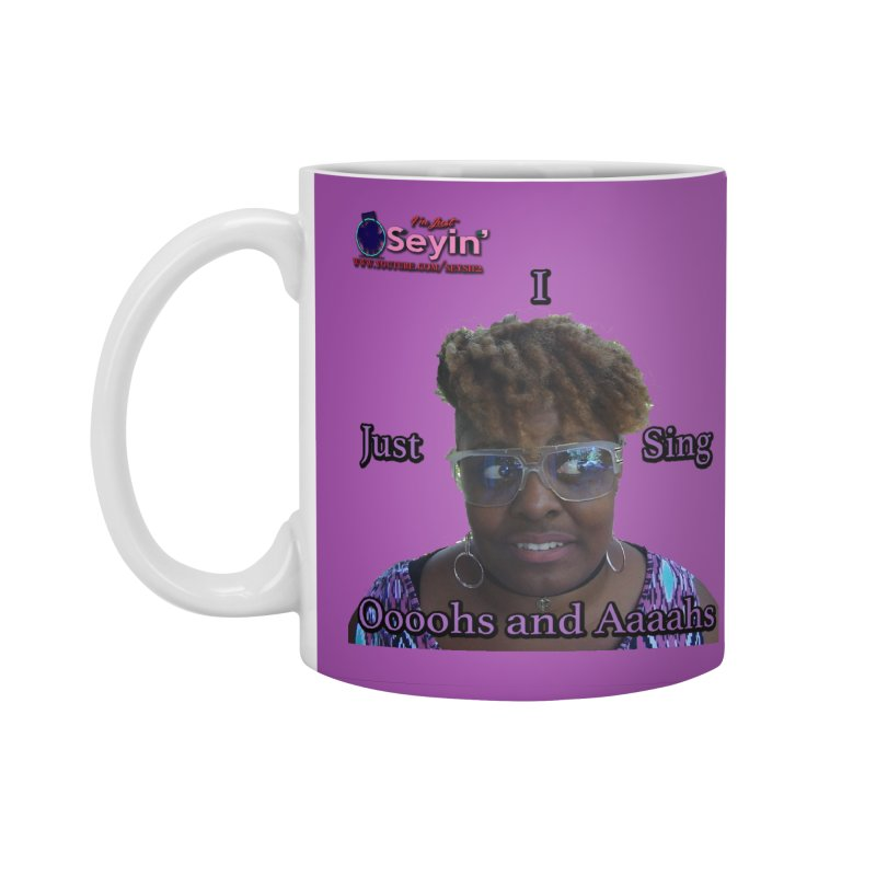 Oooohs and Aaaahs Accessories Standard Mug by I'm Just Seyin' Shoppe