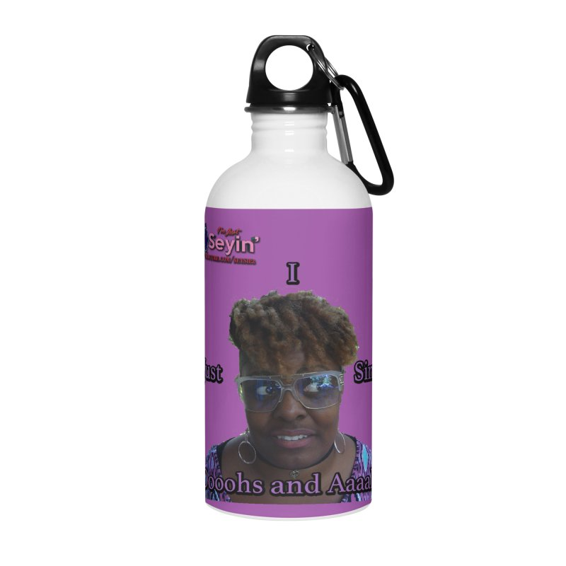 Oooohs and Aaaahs Accessories Water Bottle by I'm Just Seyin' Shoppe