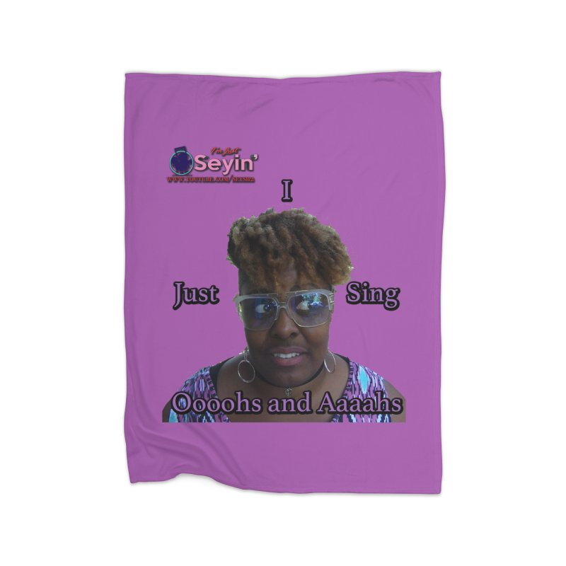 Oooohs and Aaaahs Home Fleece Blanket Blanket by I'm Just Seyin' Shoppe