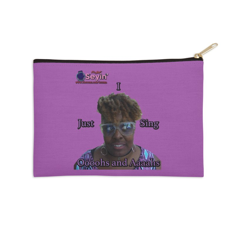 Oooohs and Aaaahs Accessories Zip Pouch by I'm Just Seyin' Shoppe