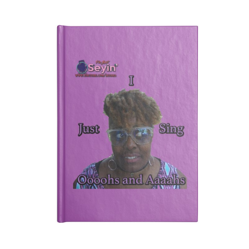 Oooohs and Aaaahs Accessories Blank Journal Notebook by I'm Just Seyin' Shoppe