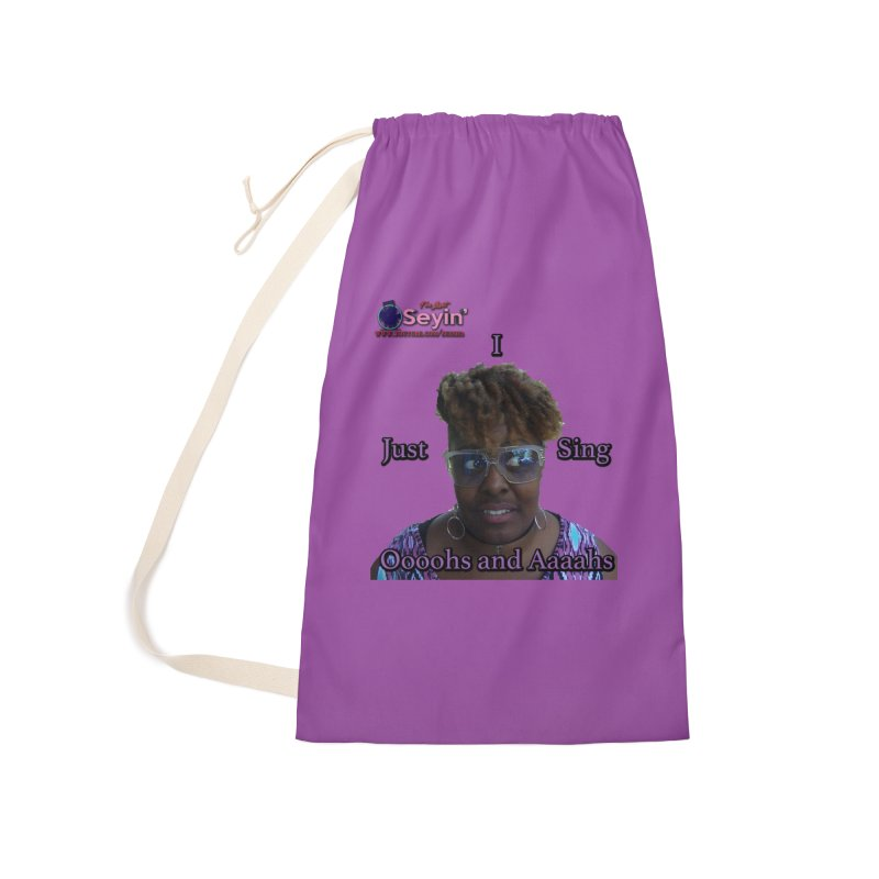 Oooohs and Aaaahs Accessories Laundry Bag Bag by I'm Just Seyin' Shoppe