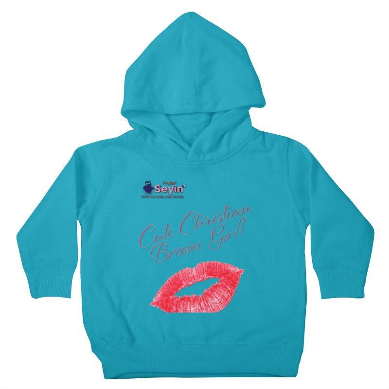 Cute Christian Brown Girl Kids Toddler Pullover Hoody by I'm Just Seyin' Shoppe