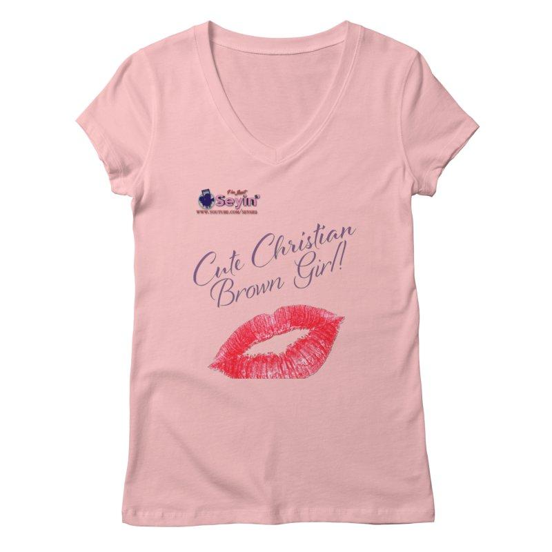 Cute Christian Brown Girl Women's Regular V-Neck by I'm Just Seyin' Shoppe