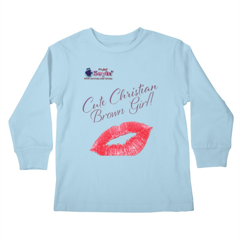 Cute Christian Brown Girl Kids Longsleeve T-Shirt by I'm Just Seyin' Shoppe