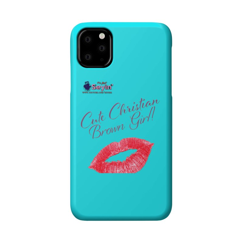 Cute Christian Brown Girl Accessories Phone Case by I'm Just Seyin' Shoppe