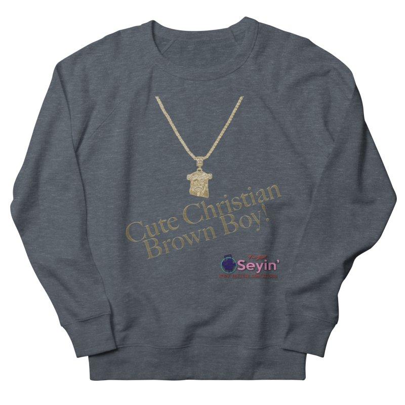 Cute Christian Brown Boy Women's French Terry Sweatshirt by I'm Just Seyin' Shoppe