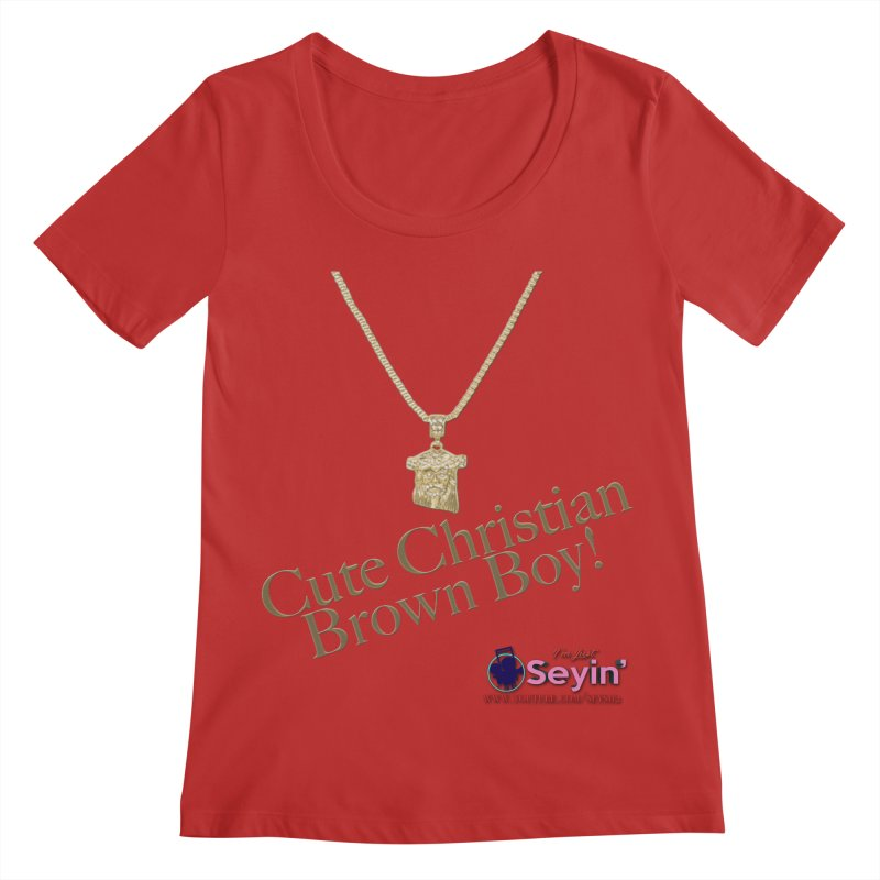 Cute Christian Brown Boy Women's Regular Scoop Neck by I'm Just Seyin' Shoppe