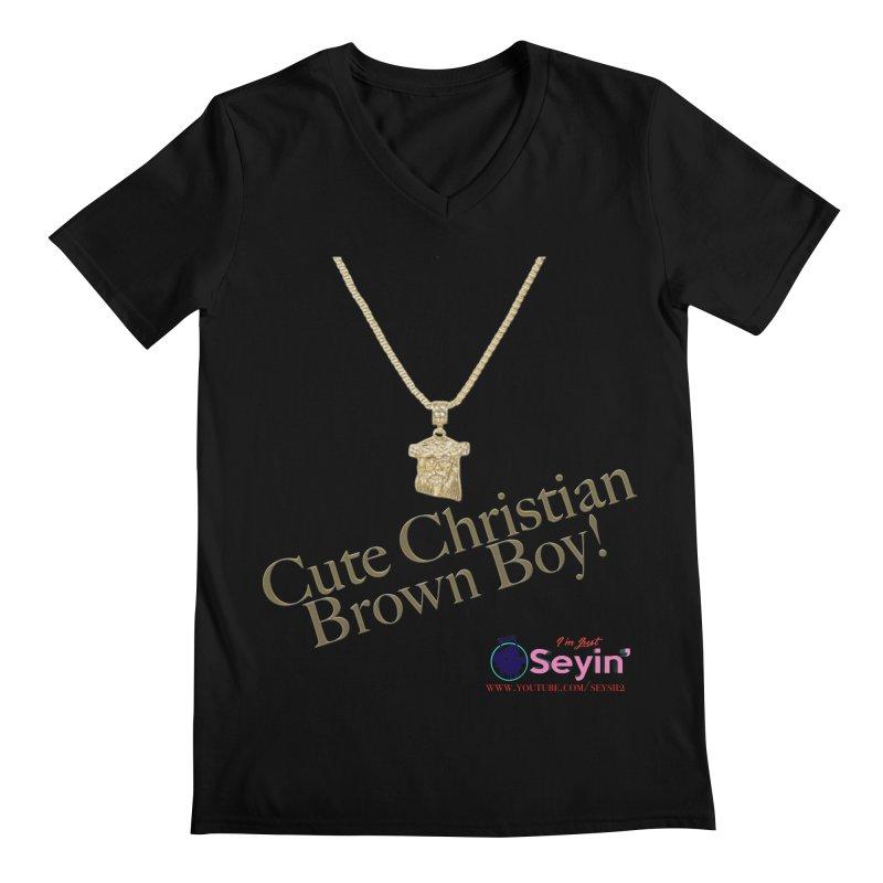 Cute Christian Brown Boy Men's V-Neck by I'm Just Seyin' Shoppe