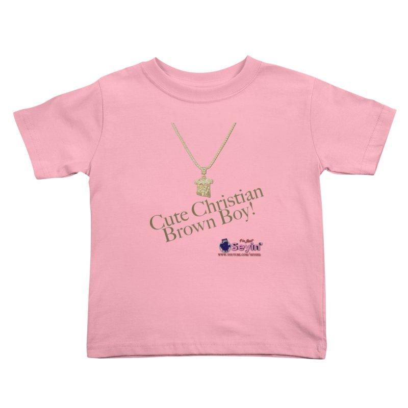Cute Christian Brown Boy Kids Toddler T-Shirt by I'm Just Seyin' Shoppe